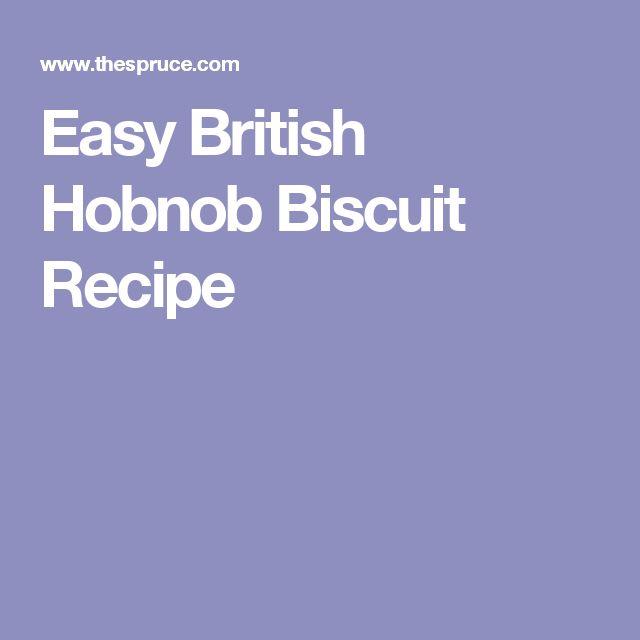 Easy British Hobnob Biscuit Recipe