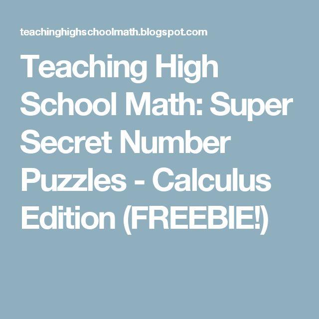 Teaching High School Math: Super Secret Number Puzzles - Calculus Edition (FREEBIE!)