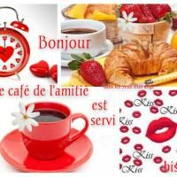 Bonjour, le café de l'amitie est servi, bisous