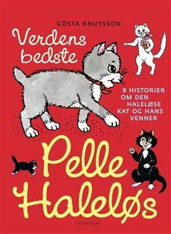 Verdens bedste Pelle Haleløs af Gösta Knutsson, Lisbeth Holmberg-Thor