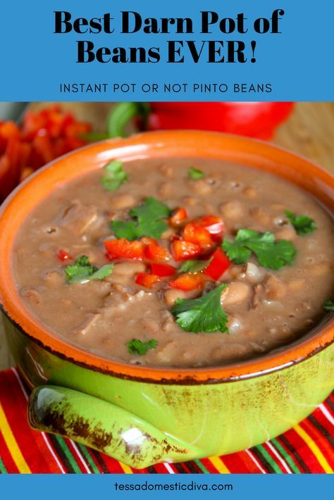 Best Darn Pot of Beans EVER! Instant Pot or Not!
