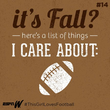 Things I care about: Football. Find more here: http://espnW.com/football #thisgirllovesfootball