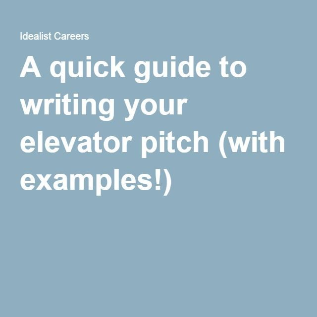 A quick guide to writing your elevator pitch (with examples!)
