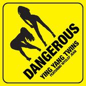 Music Entertainment – The Music Entertainment of the 21st Century! » Dangerous – Ying Yang Twins  iTunes Price: $0.99