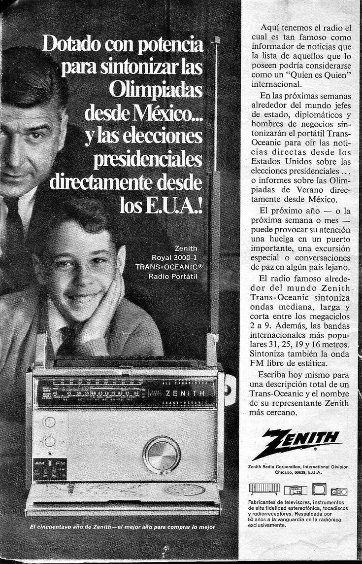 Radio portátil Zenith Royal 3000-1 TRANS-OCEANIC. «¡Dotado con potencia para sintonizar las Olimpíadas desde México... y las elecciones presidenciales directamente desde los Estados Unidos de América!». Selecciones del Reader's Digest, octubre de 1968.