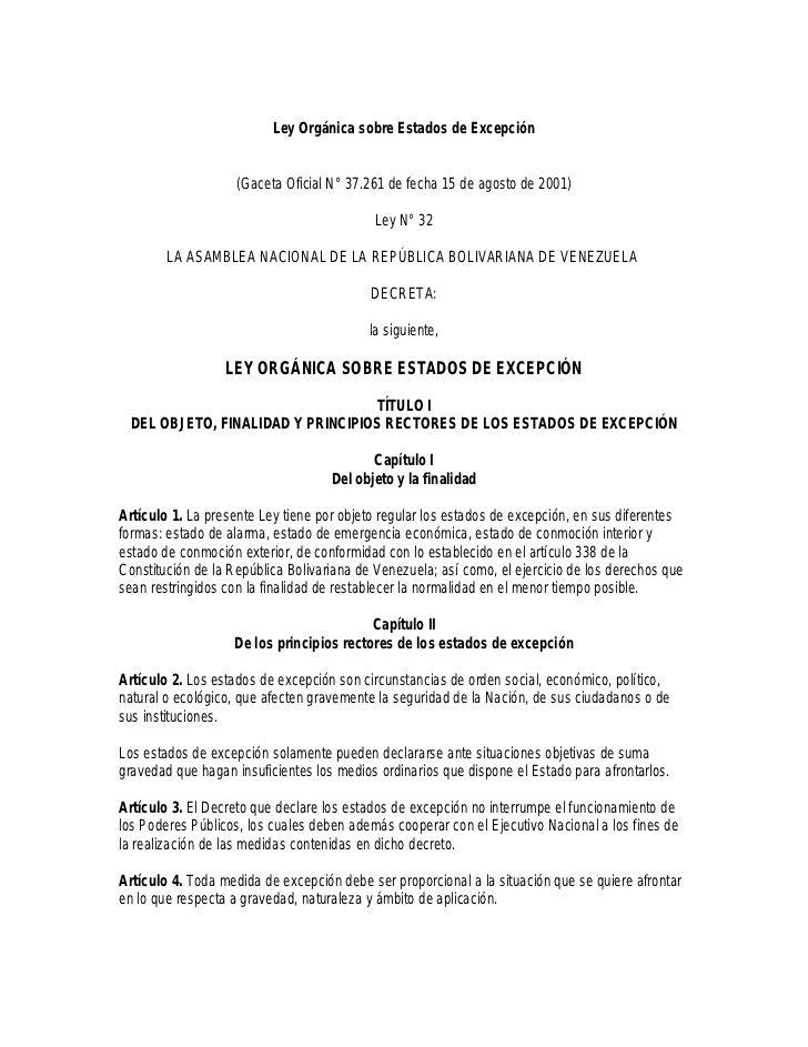 Ley Orgánica sobre Estados de Excepción                    (Gaceta Oficial N° 37.261 de fecha 15 de agosto de 2001)       ...