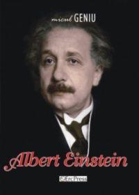 Micul geniu, nr. 1 - Einstein (carte + DVD); Un modest omagiu pentru cei care, inca din copilarie, si-au dedicat viata picturii, muzicii si stiintei, lasand posteritatii inestimabile valori!