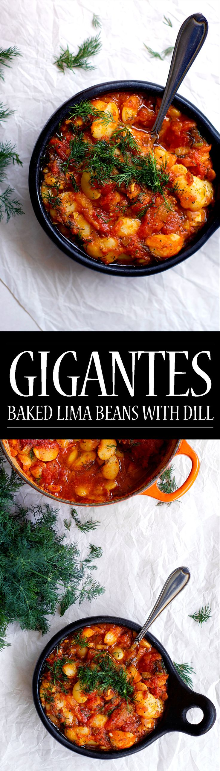 Gigantes: Baked Lima Beans With Dill! A lighter take on the Greek classic, but just as easy and comforting. A rich, garlic spiked tomato sugo with thyme, dill, and creamy lima (butter) beans. Vegan and gluten free.