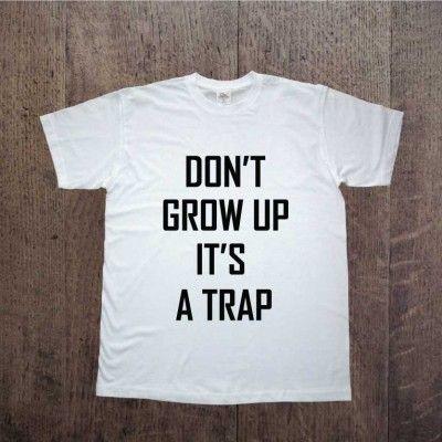 Koszulka męska z nadrukiem don't grow up it's a trap. Prezent na Dzień Chłopaka