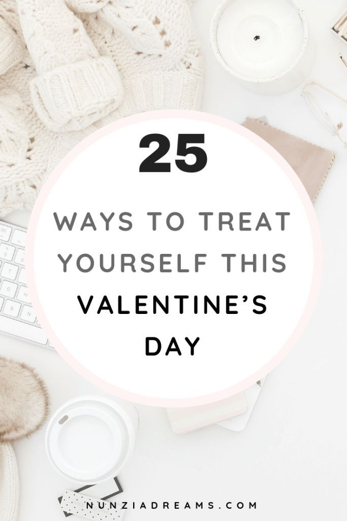 29 Self-Love Ideas for the Perfect Valentine's Day ...