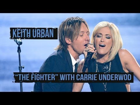 """Keith Urban """"The Fighter"""" With Carrie Underwood - YouTube"""