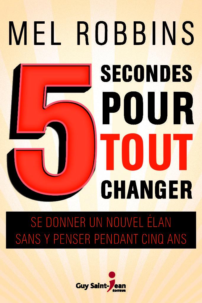 C1 5 Secondes Pour Tout Changer Hr Final Eb Guy Science Du Comportement Saint Jean