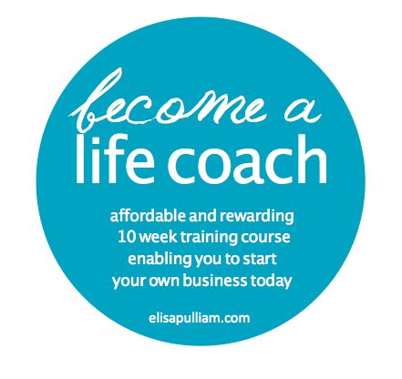 Are you interested in becoming a Life Coach?  New courses start up in September! Find out more here --> http://www.elisapulliam.com/life-coach-training-courses/