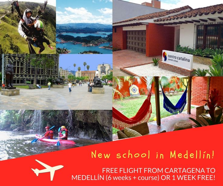 We are super excited to announce the opening of our new school in Medellín!  And in order to celebrate, we offer you a free flight between Cartagena and Medellín to split your course (6 weeks+) between both locations, or 1 week completely free (get 2 weeks for the price of 1)! Contact us now for more information: https://www.centrocatalina.com/contact.html