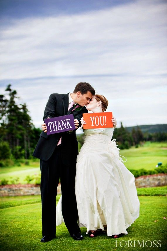 Colorful Thank You signs...could do them in your wedding colors.