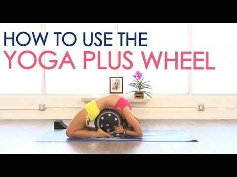 How to use the Yoga Wheel for Strength and Flexibility - YouTube