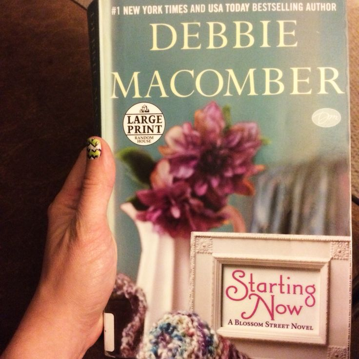 """Starting Now"" A Blossom Street Novel by: Debbie Macomber - loved it!!"