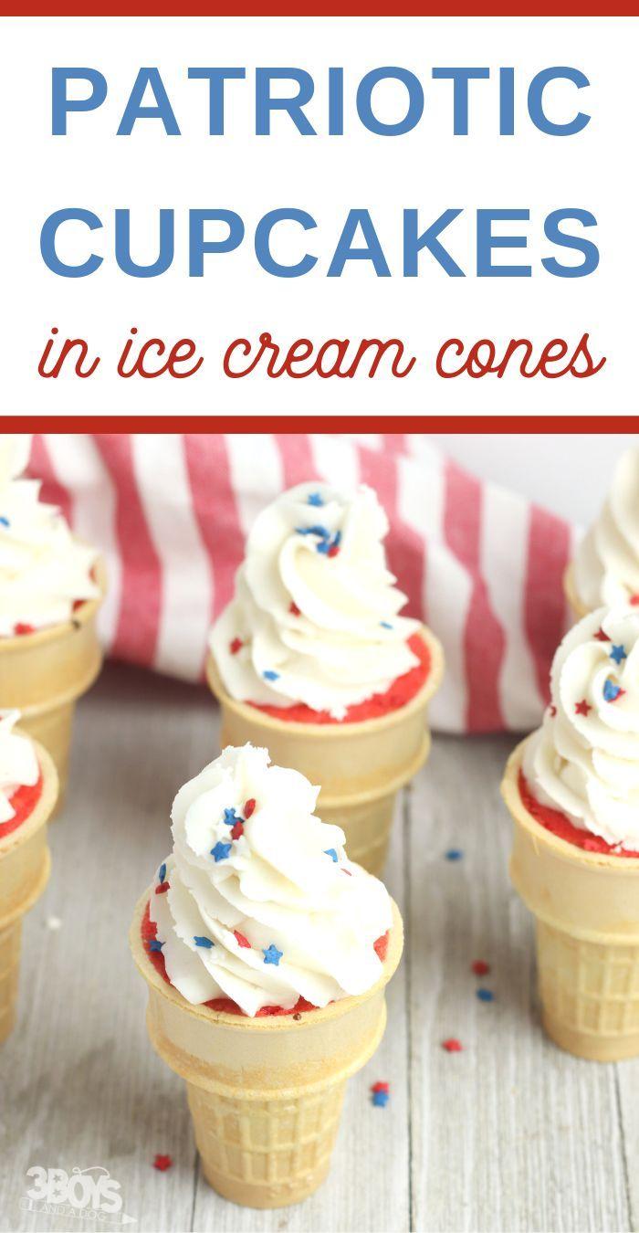 Red White And Blue Ice Cream Cone Cupcakes Recipe Dessert