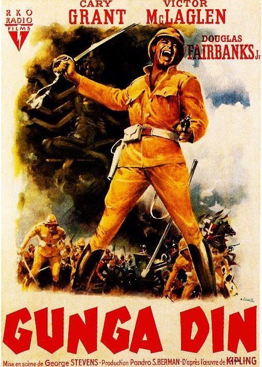1939 ‧ Drame ‧ 1h57 de George Stevens avec Cary Grant, Victor MacLaglen - Un porteur d'eau indien, Gunga-din, se sacrifie pour empêcher les troupes anglaises de tomber dans un piège tendu par une tribu rebelle.