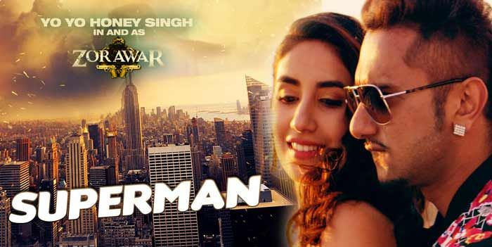 Superman Lyrics from Yo Yo Honey Singh's Zorawar: This song by Honey Singh is composed and penned by him: Dil di kitaab utte naa likh...