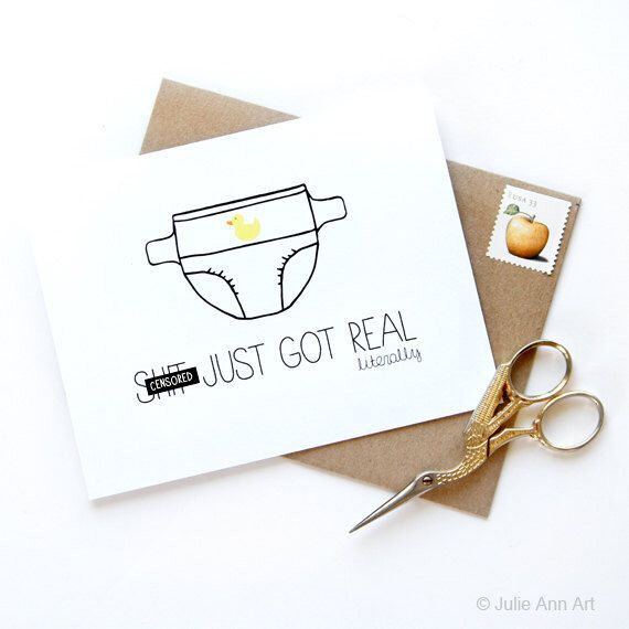 Funny New Baby Card - New Baby Announcement - Congratulations Baby Card - Sh-t Just Got Real - Mature by JulieAnnArt on Etsy https://www.etsy.com/listing/159351366/funny-new-baby-card-new-baby