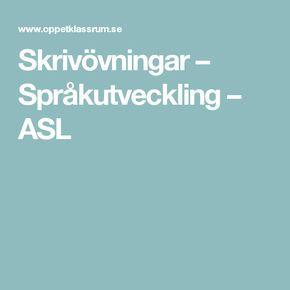 Skrivövningar – Språkutveckling – ASL