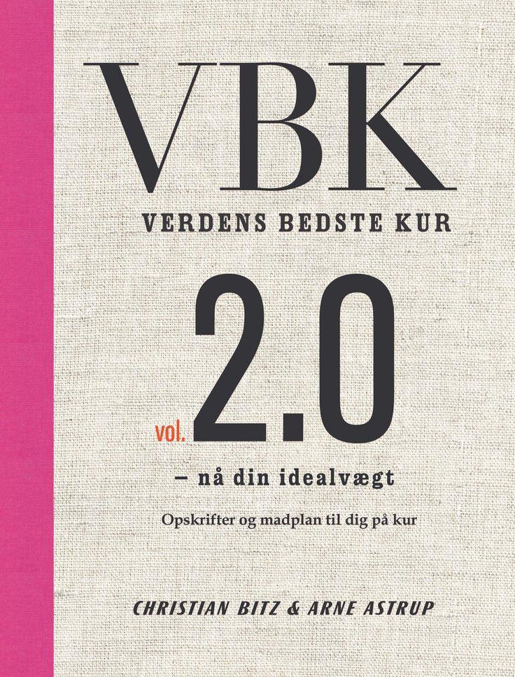 VBK vol. 2.0 (Verdens bedste kur) af Arne Astrup og Christian Bitz | Arnold Busck