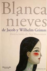 Jacob i Wilhem Grimm. Blancanieves. Ediciones B