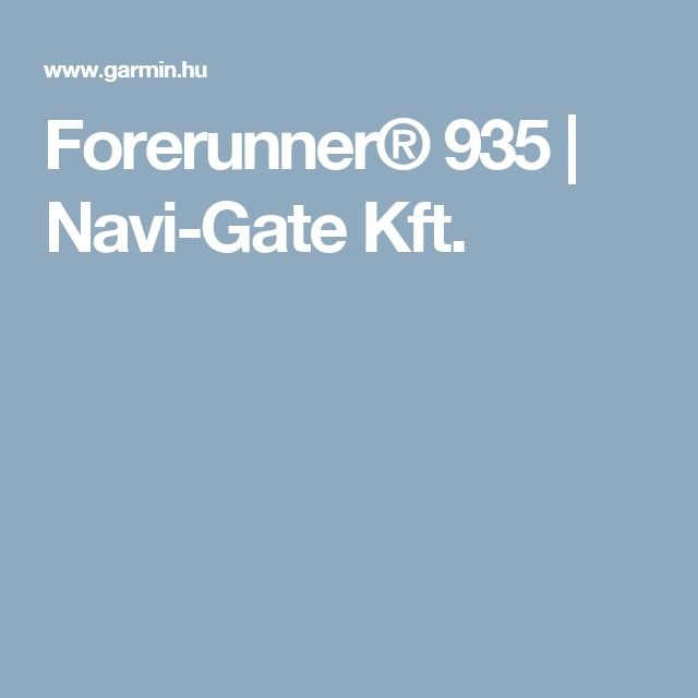 Forerunner® 935 | Navi-Gate Kft.