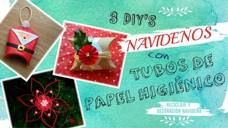 3 DIY'S NAVIDEÑOS CON TUBOS DE PAPEL HIGIENICO
