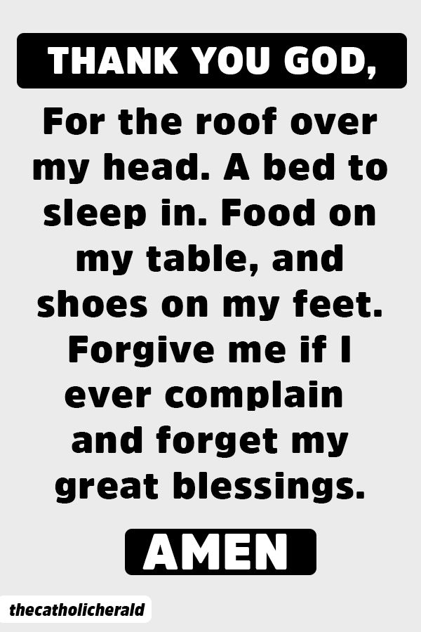 Thank You God For The Roof Over My Head Prayer Quotes Life Quotes Inspirational Quotes