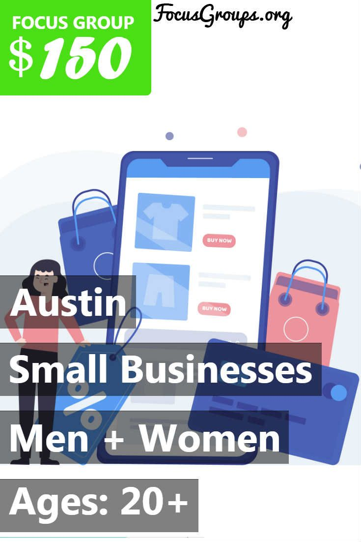 Focus Group On Small Businesses In Austin Business Digital
