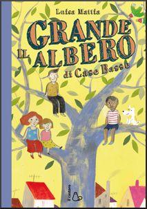 Il Grande Albero di Case Basse | Libri per bambini e ragazzi