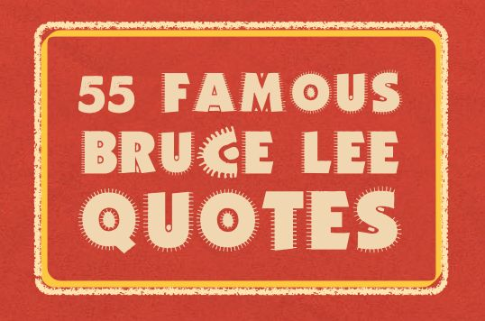 He lived for only 32 years but left a significant impact on many. These famous Bruce Lee quotes reflect the man, his philosophy, his martial arts, and more.