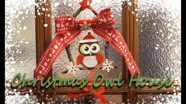 🎄🦉🎅Christmas DIY #2 | Christmas Owl House | FairyWorld84 🎅🦉🎄