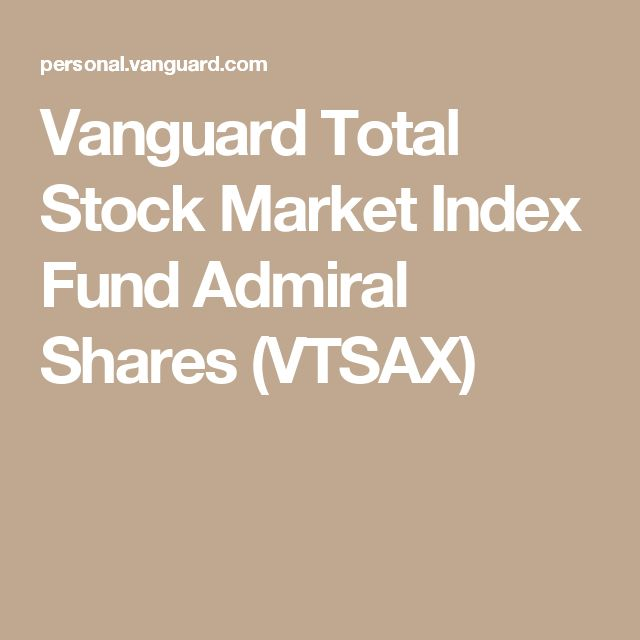 Vanguard Total Stock Market Index Fund Admiral Shares (VTSAX)