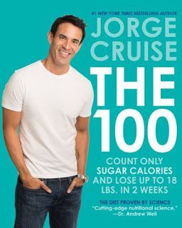 Jorge Cruise's latest diet book is The 100 and all about counting only SUGAR CALORIES. Jorge defines sugar calories as total carbohydrates, multiplied by 4. Your allowance for the entire day is 100 su
