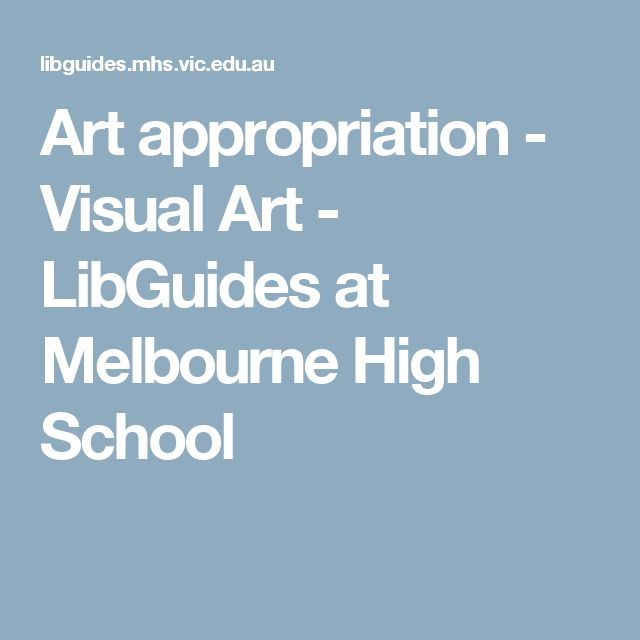 Art appropriation - Visual Art - LibGuides at Melbourne High School