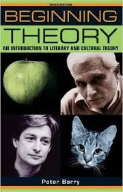 Beginning Theory: An Introduction to Literary and Cultural Theory (Peter Barry, 2009) 2016.04.26 @ Darmstadt