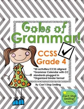 Gobs of Grammar by Month- Common Core Aligned Grade 4