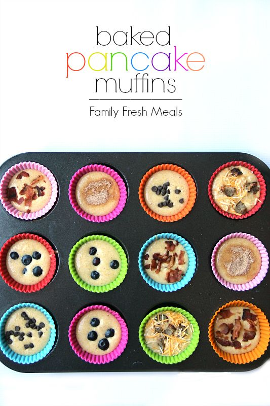 Easy Baked Pancake Muffins- these are so fun and so great to personalize any way you want! #pancakes #muffins