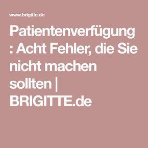 Patientenverfügung: Acht Fehler, die Sie nicht machen sollten   BRIGITTE.de