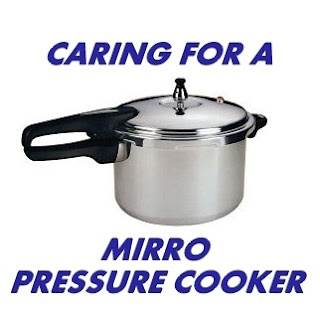 Caring for a Mirro Pressure Cooker
