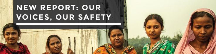 """International Labor Rights Forum (2015) Our voices, our safety. """"The workers we interviewed describe a chilling web of social relations of intimidation and violence that spans factories and apparel companies, workers' communities, government agencies, law enforcement, and even their families."""" http://www.laborrights.org/publications/our-voices-our-safety-bangladeshi-garment-workers-speak-out"""