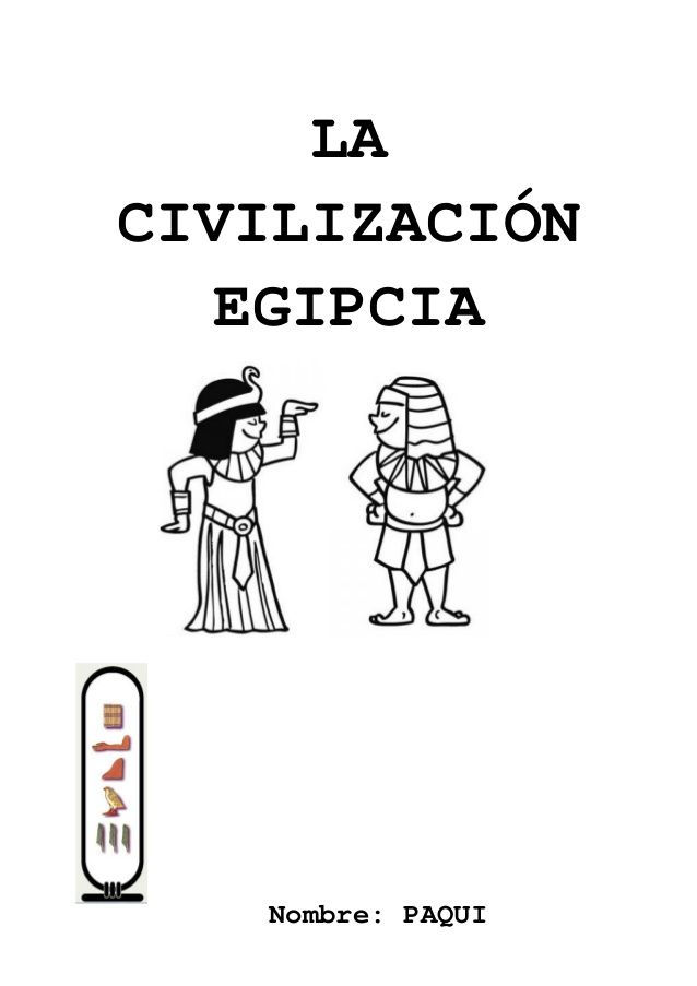 LA CIVILIZACIÓN EGIPCIA