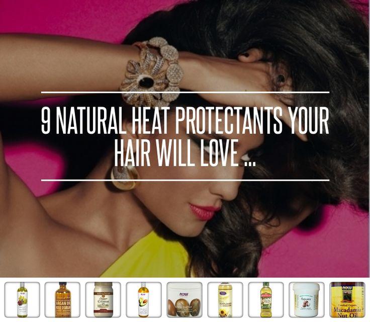 9 #protecteur de chaleur #naturelle pour vos cheveux Will Love...