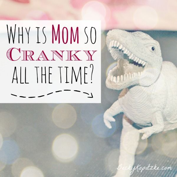 """Crabby much? An encouraging word of caution for moms (and dads) everywhere. """"Why Is Mom So Cranky All the Time?"""" from Time Out with Becky Kopitzke - Christian devotions, encouragement and parenting/marriage advice for moms and wives."""