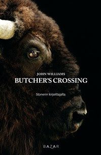 Ullan Luetut kirjat: John Williams Butcher's Crossing