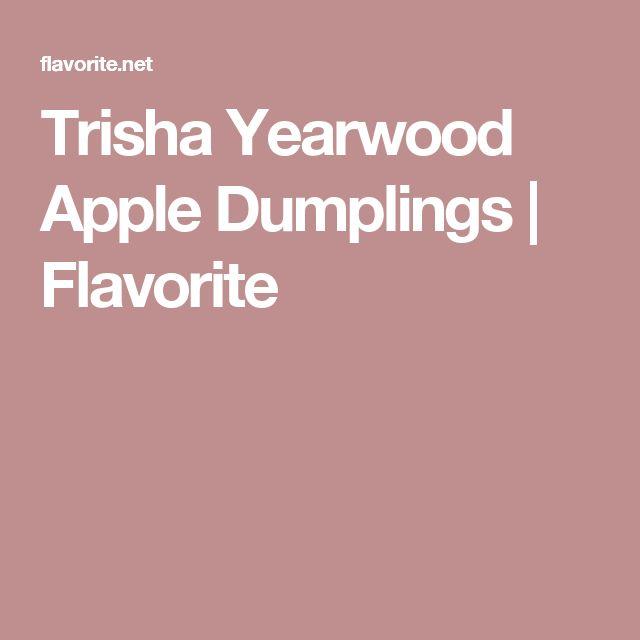 Trisha Yearwood Apple Dumplings | Flavorite