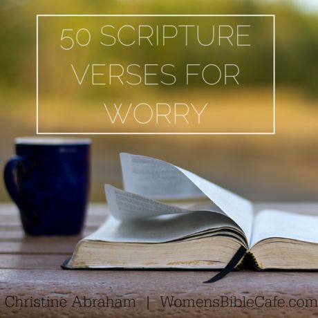 50 Scripture Verses On Worrying